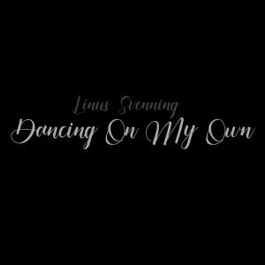 Linus Svenning - Dancing On My Own