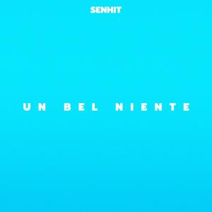 Senhit - Un Bel Niente