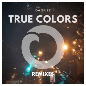 Da Buzz - True Colors (Remixes) (Sweden NF, Melodifestivalen 2003)