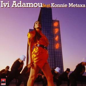 Ivi Adamou Ήβη Αδάμου ft.Konnie Metaxa - Pao Πάω