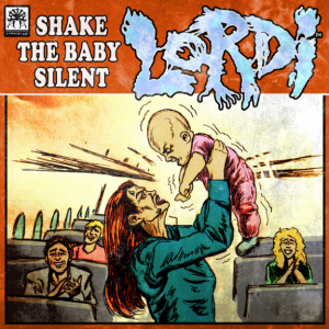 LORDI - Shake The Baby Silent