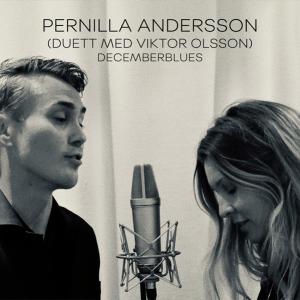 Pernilla Andersson & Viktor Olsson - Decemberblues
