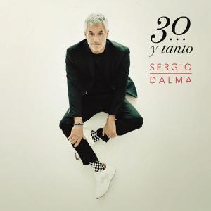 Sergio Dalma - 30... y Tanto (Full Album)