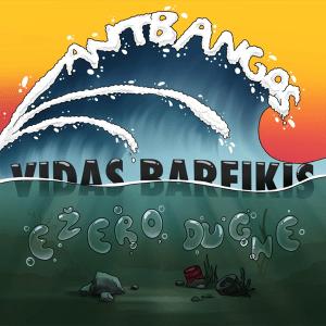 Vidas Bareikis - Ežero Dugne Ant Bangos (Full Album)
