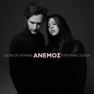 Leon Of Athens and Katerine Duska - ANEMOS (Greece 2019)