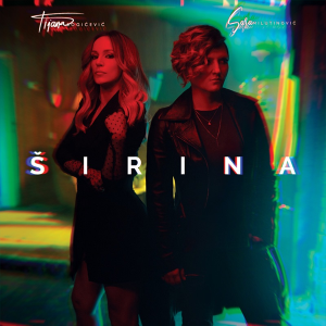 Tijana Bogicevic and Sara Milutinovic – Sirina (Serbia 2017 + Serbian NF, Beovizija 2009)
