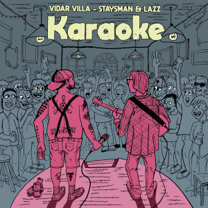 Vidar Villa and Staysman & Lazz - Karaoke (Norway NF, MGP 2018)