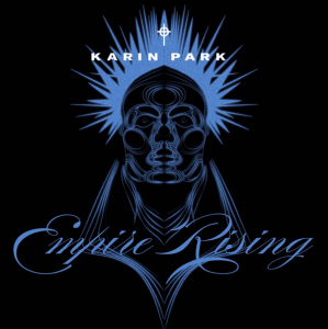 Karin Park - Empire Rising