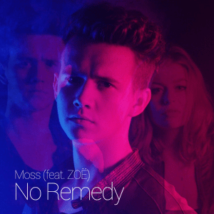 Moss ft. ZOË - No Remedy (Austria 2016)