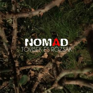 Nomad - Tövisek és rózsák (Hungary NF, A Dal 2019)