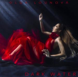 Olga Lounová – Dark Water