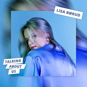 P 20 NO – SF1 – Lisa Børud - Talking About Us