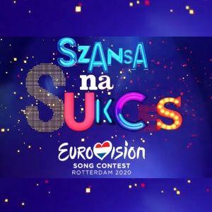 Poland 2020 (Szansa Na Sukces - Eurowizja 2020, Eurovision) #Playlist300x300