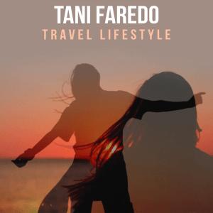 Tani Faredo (Песковец Татьяна) – Travel Lifestyle