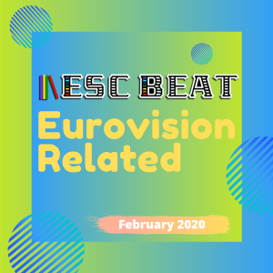 00 - ESCBEAT Eurovision Related - 2020 February #Playlist