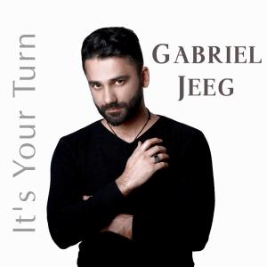 Gabriel Jeeg – It's Your Turn