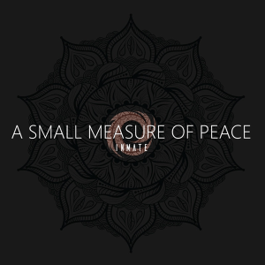 Inmate - A Small Measure of Peace (EP) (Slovenia NF, EMA 2020)