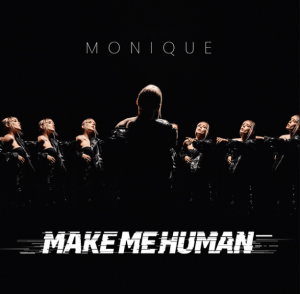 Moniqué - Make Me Human