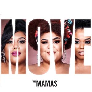 The Mamas – Move