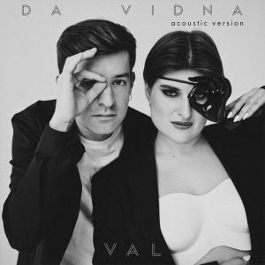 VAL - Da Vidna (Acoustic Version)