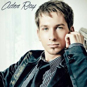 Aden Ray - The Revolution of Me (Full Album)