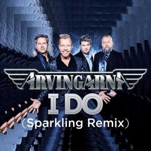 Arvingarna - I Do (Sparkling Remix)