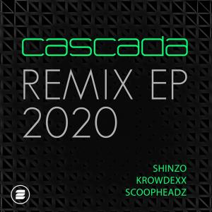 Cascada - Remix EP 2020