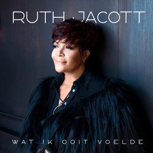 Ruth Jacott - Wat Ik Ooit Voelde (Live)