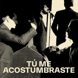 Salvador Sobral and Alma Nuestra - Tú me acostumbraste