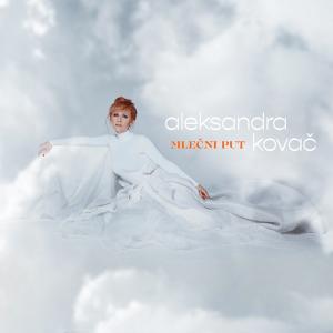 Aleksandra Kovac - Mlecni Put (Full Album)