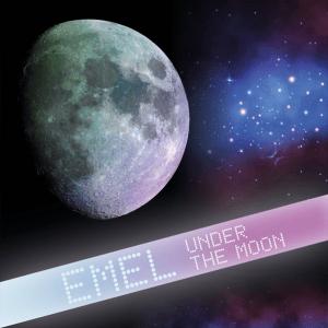 EMEL - Under The Moon