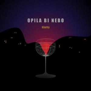 Klarity - Opila Bi Nebo