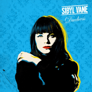 Sibyl Vane - Duchess (Full Album)