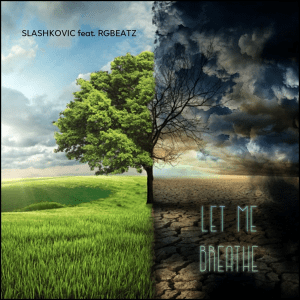 Slashkovic feat. RGbeatz - Let me breathe (Earth song) (Hungary NF, A Dal 2019 Middletonz)