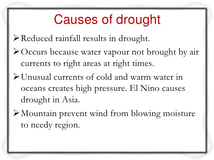 Pros And Cons Of Fossil Fuels >> Causes of drought - Eschool
