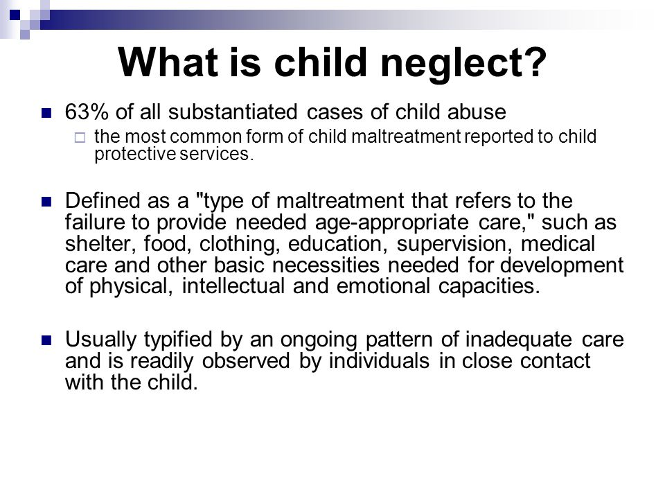 What is Child Neglect:- Definition, Symptom, Causes