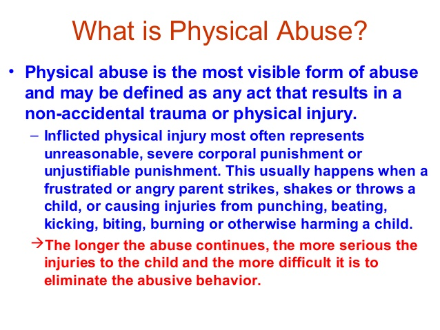 What is Physical Abuse?- Definition & Physical Effects