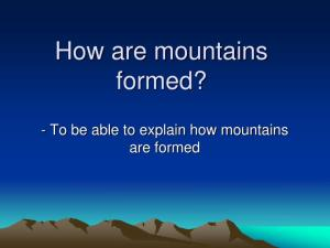 How are mountains formed
