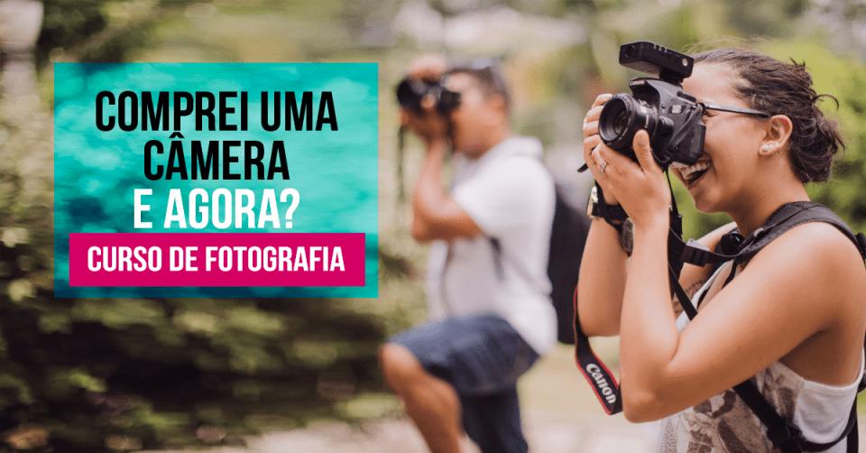 """Curso Básico de Fotografia """"Comprei Uma Câmera e Agora?"""""""