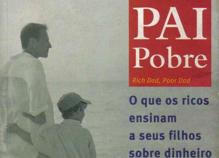Pai rico e pai pobre robert kiyosaki download completo em pdf.