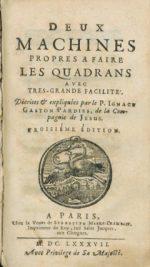 I-G Pardies -Deux Machines propres à faire des quadrants (1687)