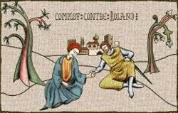 La félonie de Ganelon causera la perte de Roland à Roncevaux