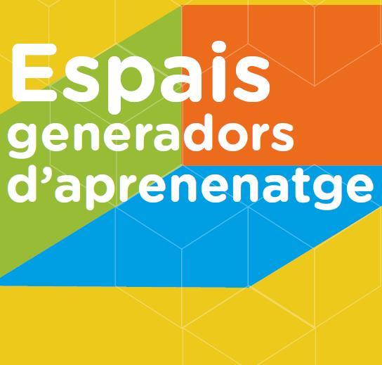 PARTICIPEM A LES XVII JORNADES DIÀLEG ESCOLA-UNIVERSITAT: ESPAIS generadors d'aprenentatge.
