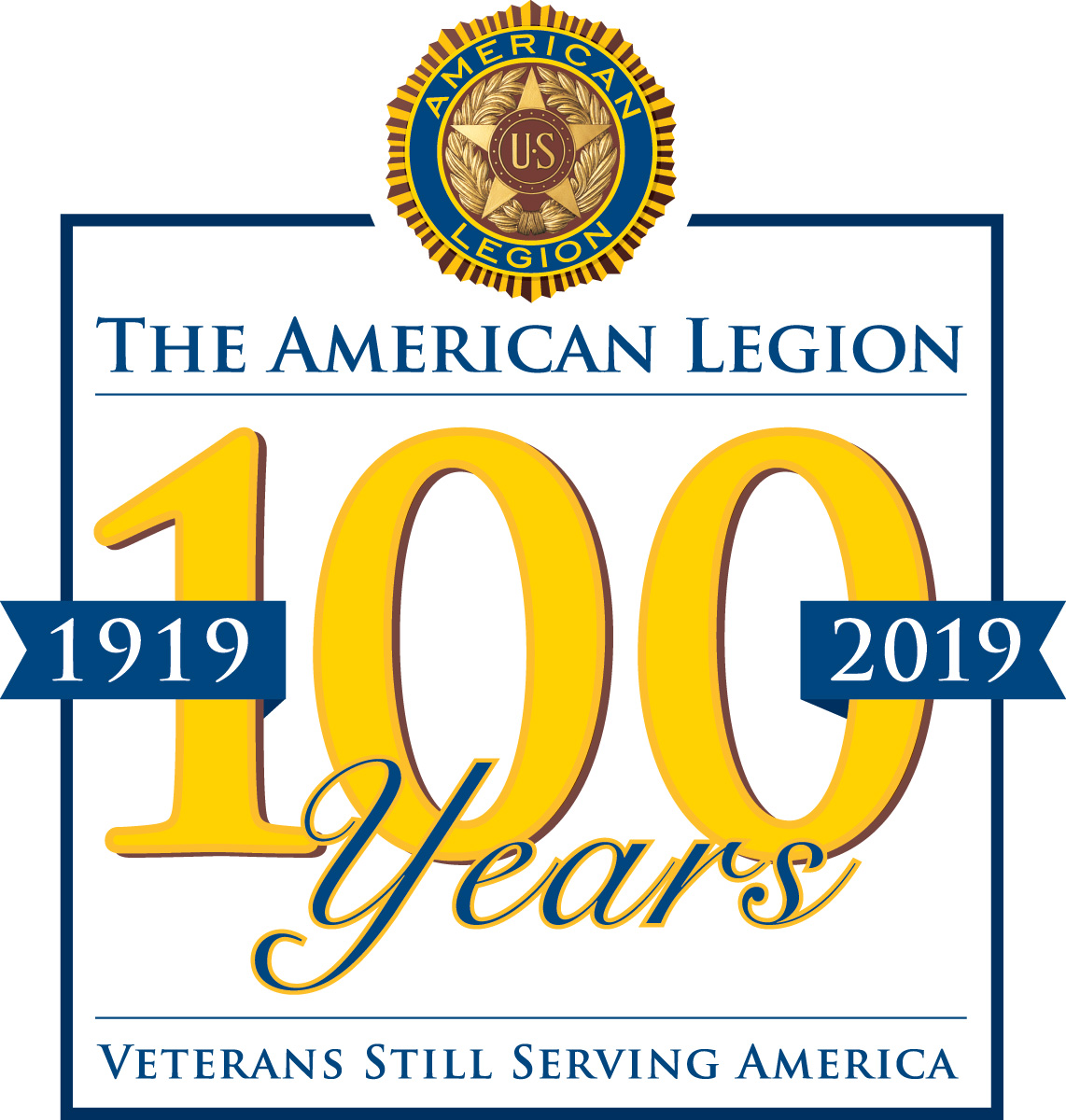 The American Legion 100 Years 1919 to 2019