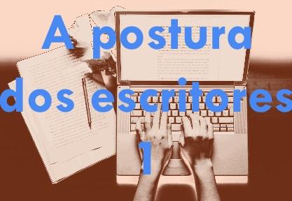 postura dos escritores
