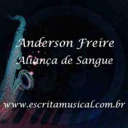 Anderson Freire – Aliança de Sangue