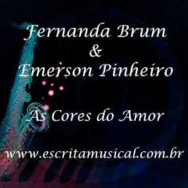 Fernanda Brum e Emerson Pinheiro – As Cores do Amor