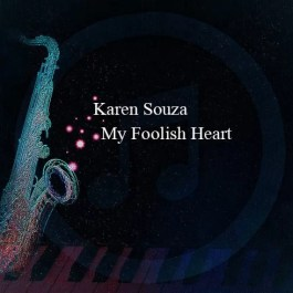 Karen Souza – My Foolish Heart