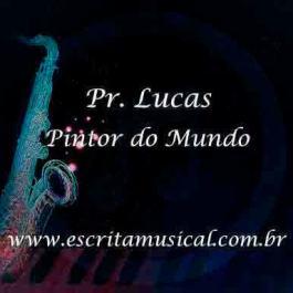 Pr. Lucas – Pintor do Mundo