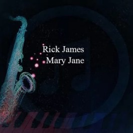 Rick James – Mary Jane